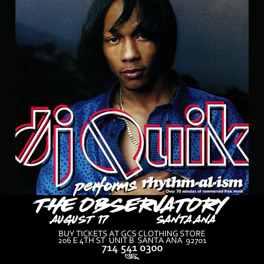 DJ QUIK Santa Ana